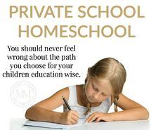Homeschool or Private School?