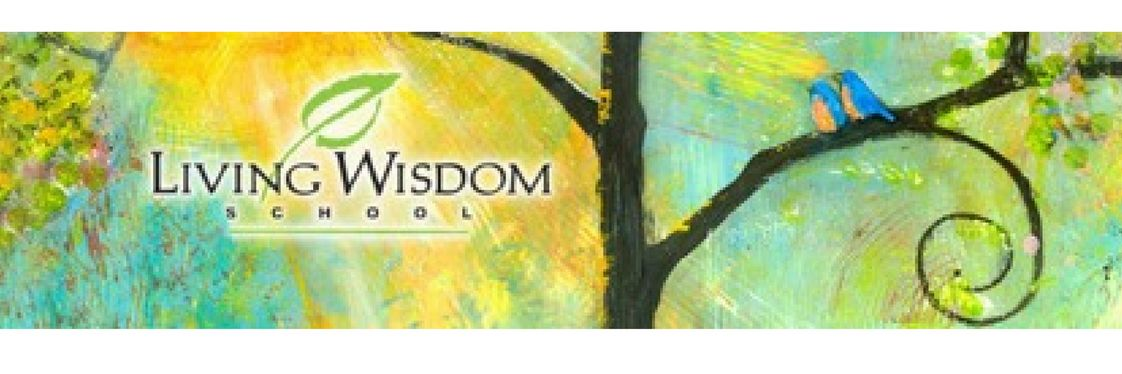 Living Wisdom School Photo - Welcome to the Living Wisdom School!